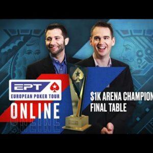 EPT Online: $1k Arena Championship Final Table ♠️ James Hartigan & Joe Stapes ♠️ PokerStars