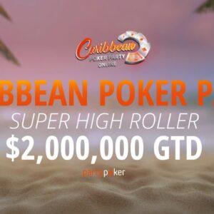 CPP Online Super High Roller - $2,000,000 GTD! | Poker Stream | partypoker