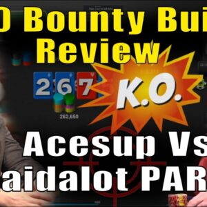 Heads Up Final Table Review: $530 Bounty Builder part 1/3