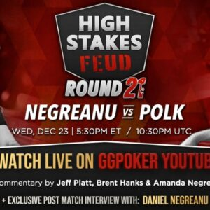 High Stakes Feud | Negreanu vs Polk | Round 22 | Exclusive Interview with DNegs