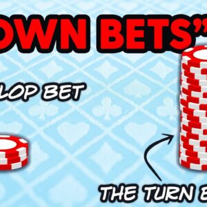 Down Bets (Small Flop Cbets & Big Turn Bets) | SplitSuit