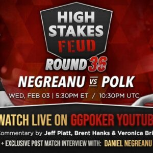 High Stakes Feud | Negreanu vs Polk | Round 36 | Exclusive Interview with DNegs