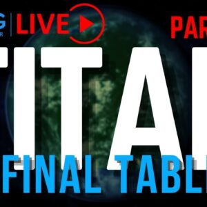 CCG poker TV: TITAN Final Table part two of three