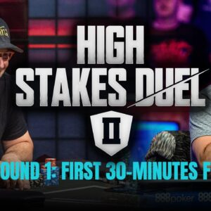 High Stakes Duel II | Round 1 | Phil Hellmuth vs Daniel Negreanu