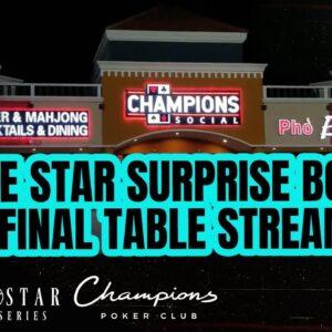 Lone Star Poker Series | Surprise Bounty Final Table Stream