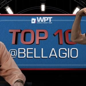 19 Years of WOW! The Top-10 Moments from WPT/Bellagio History! | World Poker Tour