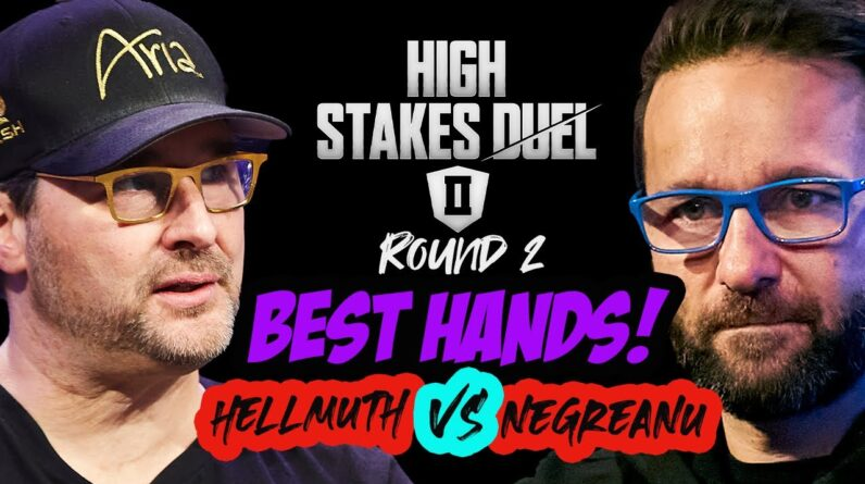 Best of Phil Hellmuth vs Daniel Negreanu | High Stakes Duel 2 | Round 2
