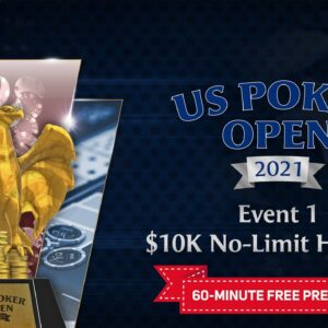 U.S. Poker Open 2021 | Event #1 $10,000 No Limit Hold'em Final Table