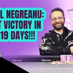 Highlights: Daniel Negreanu's First Tournament Victory Since 2013!