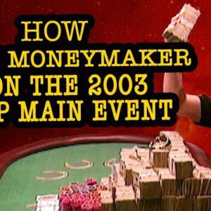 How Chris Moneymaker Won the 2003 WSOP Main Event