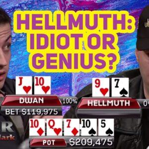 Tom Dwan vs Phill Hellmuth: Idiot or Genius?