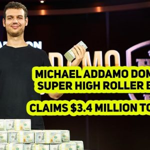 Super High Roller Bowl VI Final Table Highlights: Addamo Claims $3.4 Million Top Prize