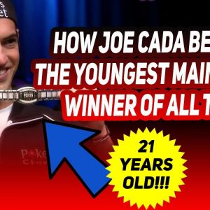This is How Joe Cada Became The Youngest WSOP Main Event Winner Ever!