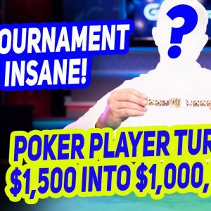 Which Poker Player Turns $1,500 into $1,000,000 at 2021 World Series of Poker?
