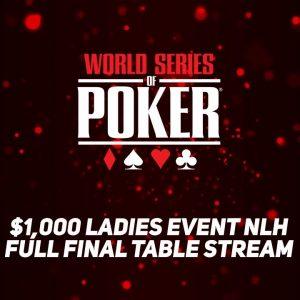 World Series of Poker 2021 | Ladies No-Limit Hold'em Championship